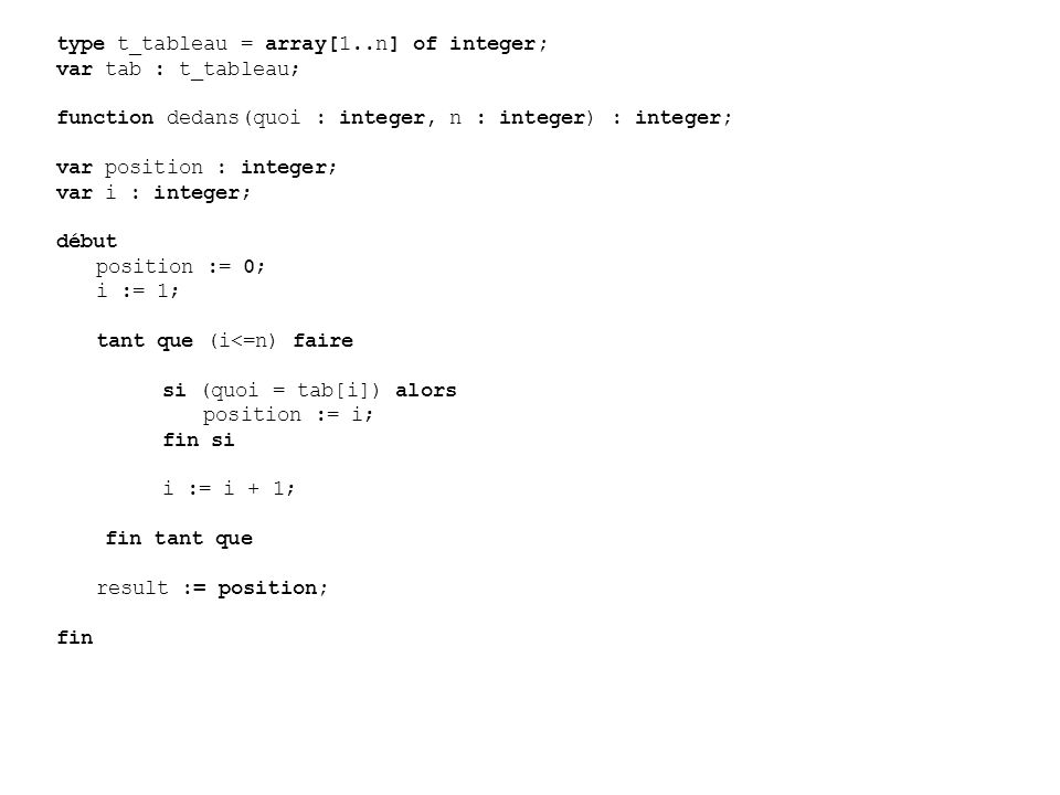 type t_tableau = array[1..n] of integer;